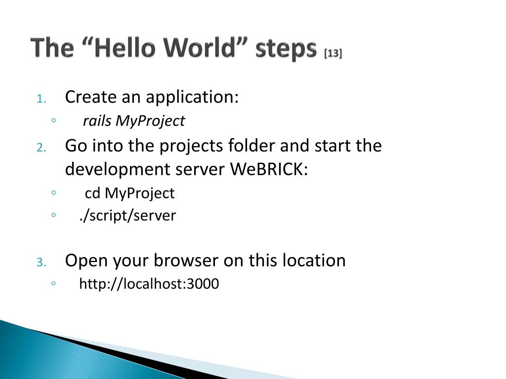 "The ""Hello World"" steps"
