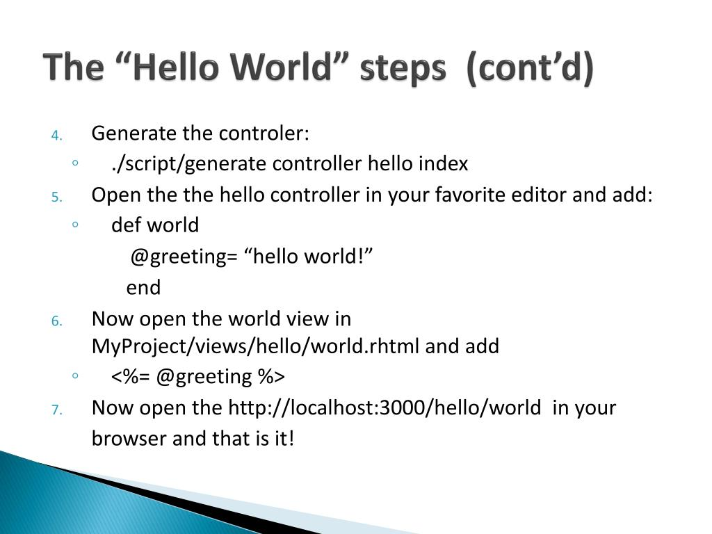 "The ""Hello World"" steps  (cont'd)"