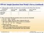 pp9 6d sample questions from wendy s survey continued