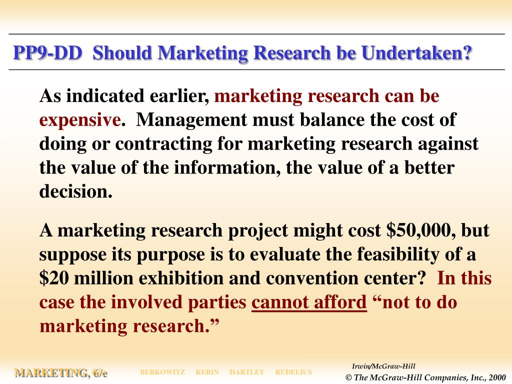 PP9-DD  Should Marketing Research be Undertaken?