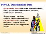 pp9 ll questionnaire data