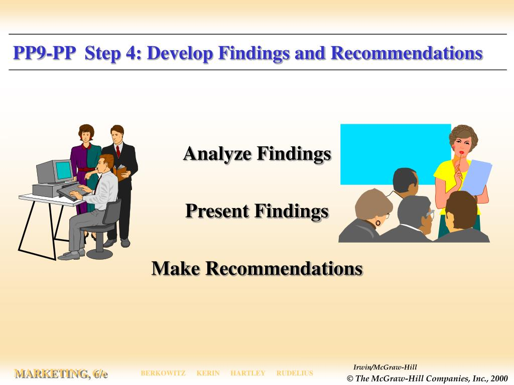 PP9-PP  Step 4: Develop Findings and Recommendations