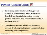 pp9 rr concept check