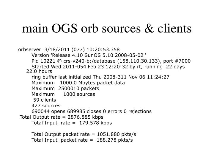 main OGS orb sources & clients