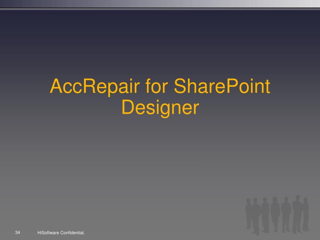 AccRepair for SharePoint Designer