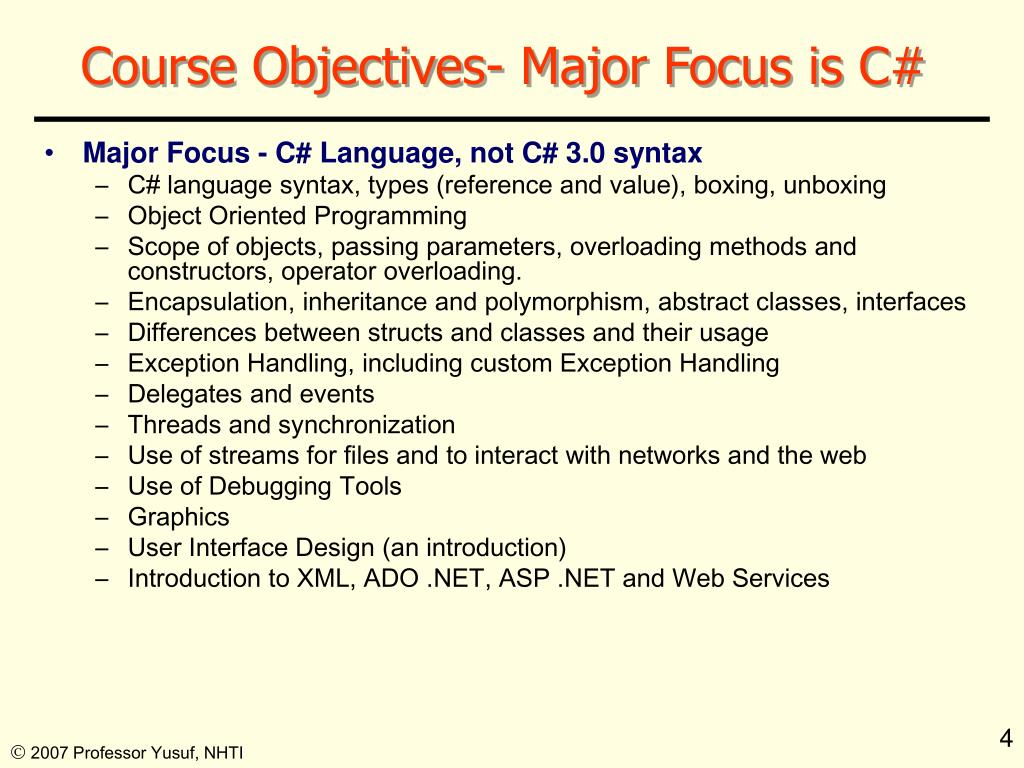 Course Objectives- Major Focus is C#