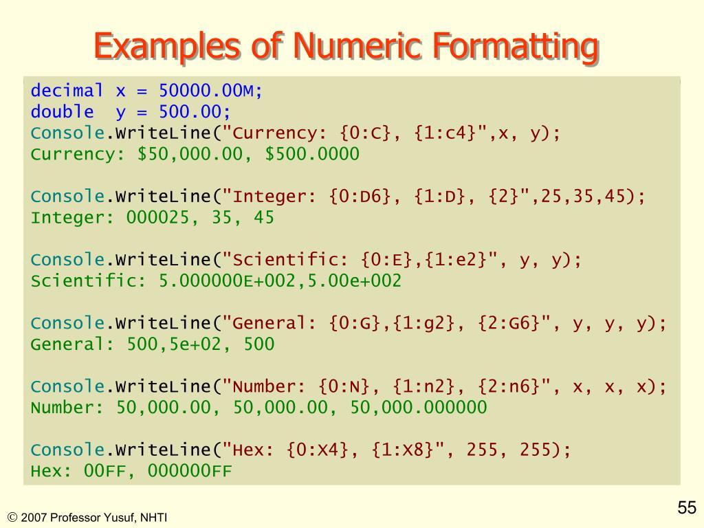 Examples of Numeric Formatting
