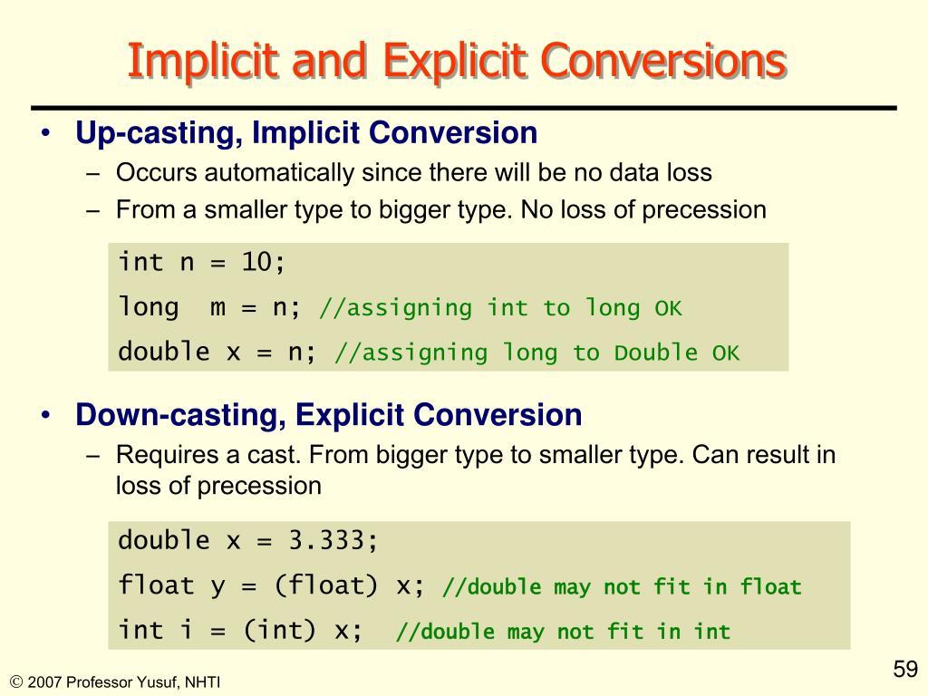 Implicit and Explicit Conversions