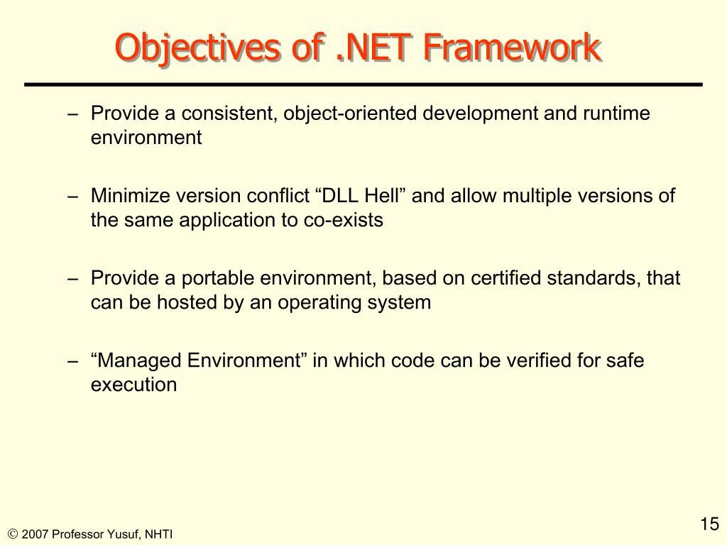 Objectives of .NET Framework