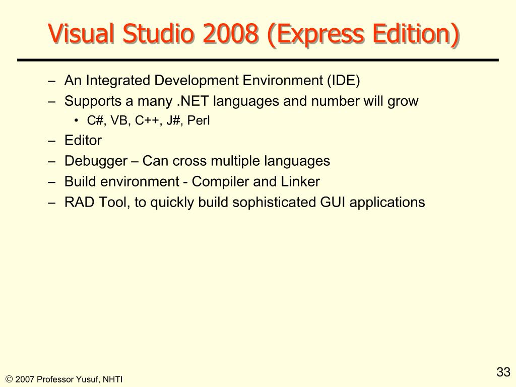 Visual Studio 2008 (Express Edition)