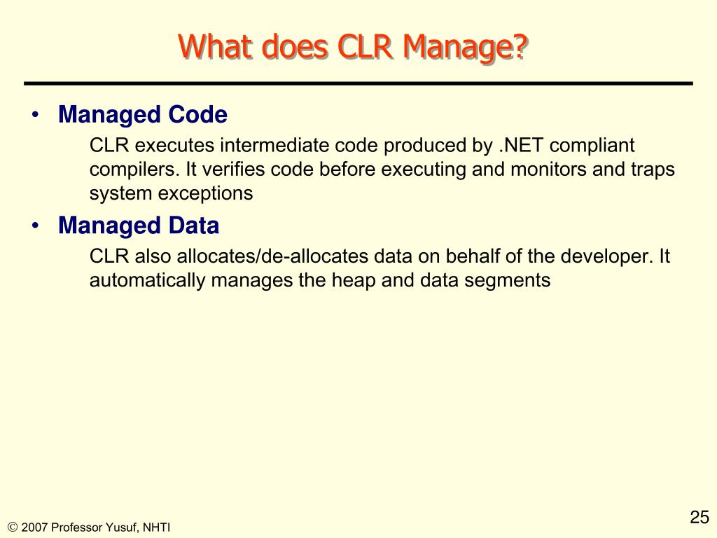 What does CLR Manage?