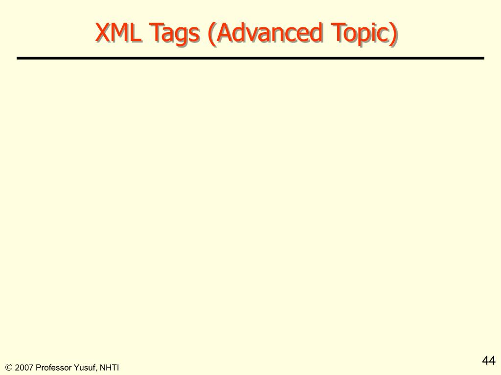 XML Tags (Advanced Topic)