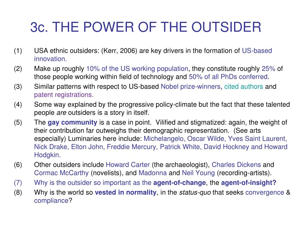 3c. THE POWER OF THE OUTSIDER