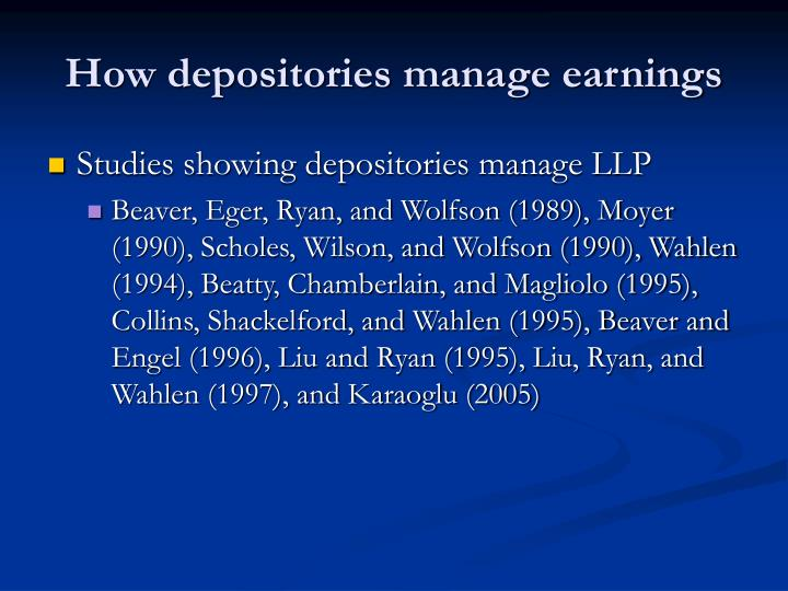 How depositories manage earnings