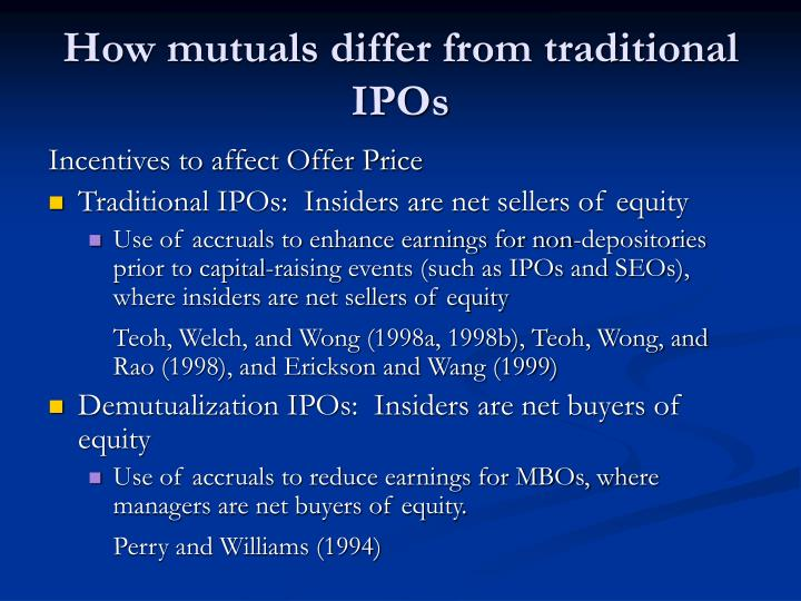 How mutuals differ from traditional ipos