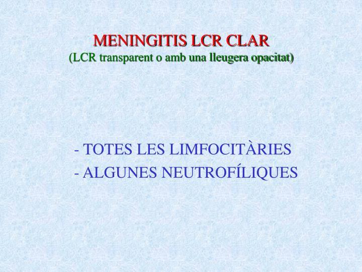 MENINGITIS LCR CLAR