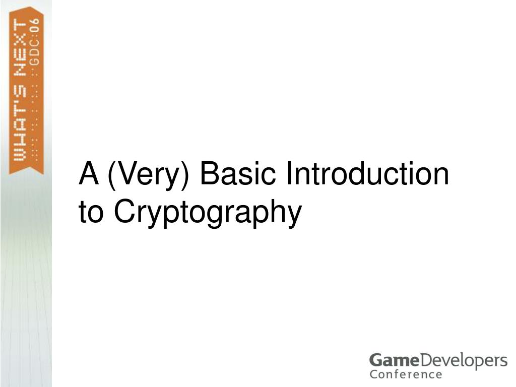 A (Very) Basic Introduction to Cryptography