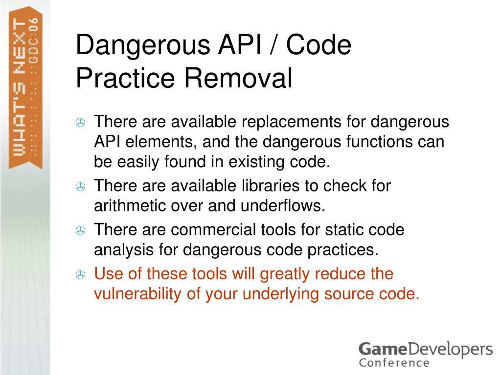 Dangerous API / Code Practice Removal