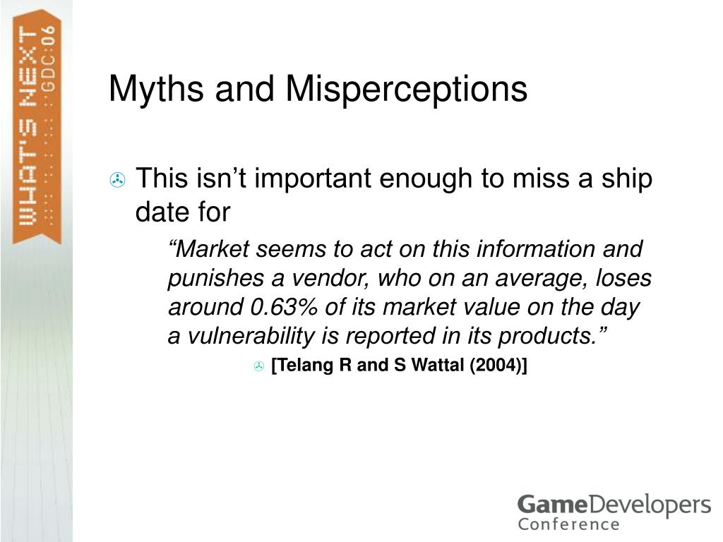 Myths and Misperceptions