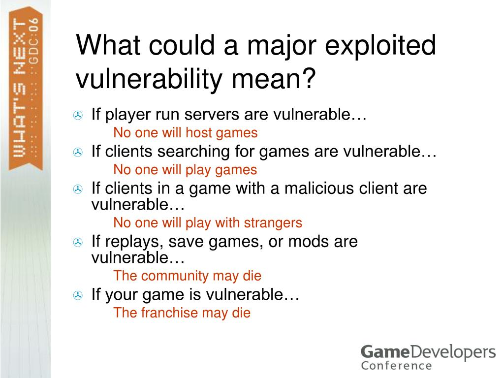 What could a major exploited vulnerability mean?