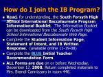 how do i join the ib program