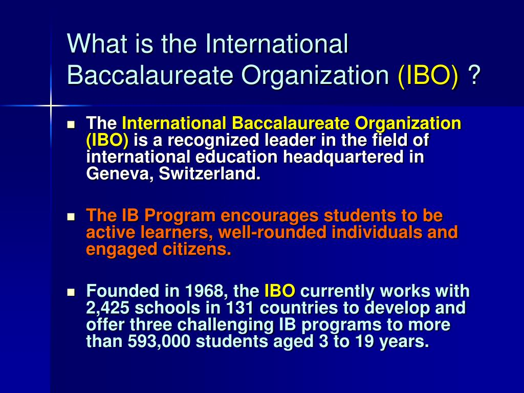 What is the International Baccalaureate Organization