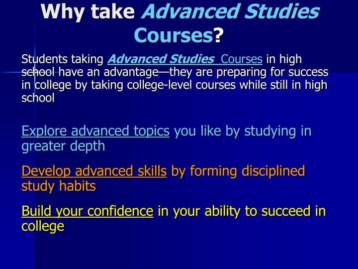 Why take advanced studies courses
