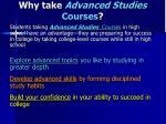 why take advanced studies courses