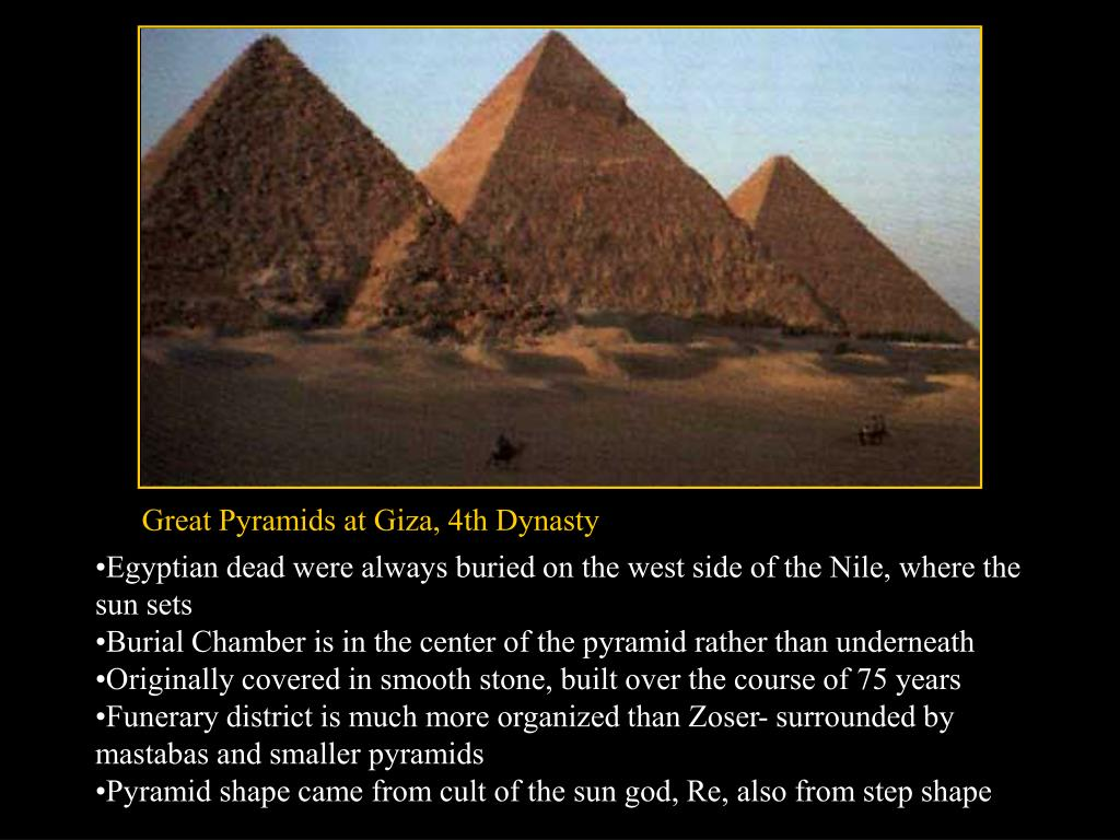 Great Pyramids at Giza, 4th Dynasty