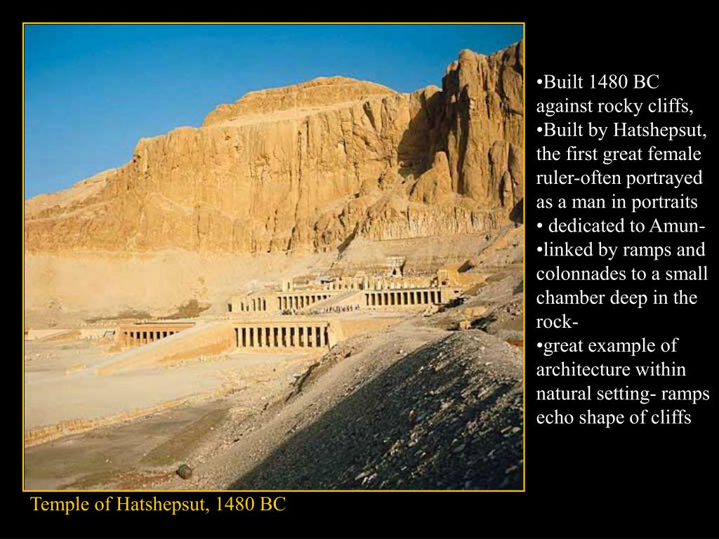Built 1480 BC against rocky cliffs,