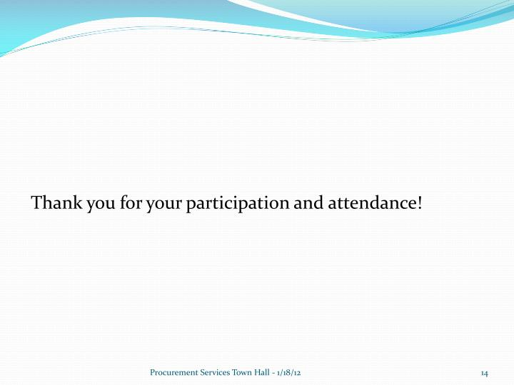 Thank you for your participation and attendance!