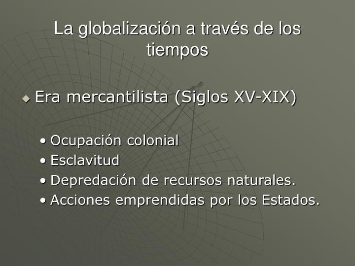 La globalización a través de los tiempos