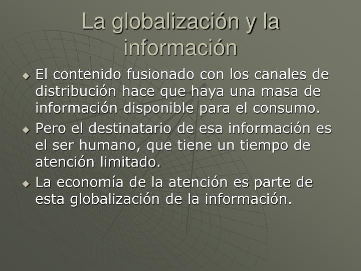 La globalización y la información
