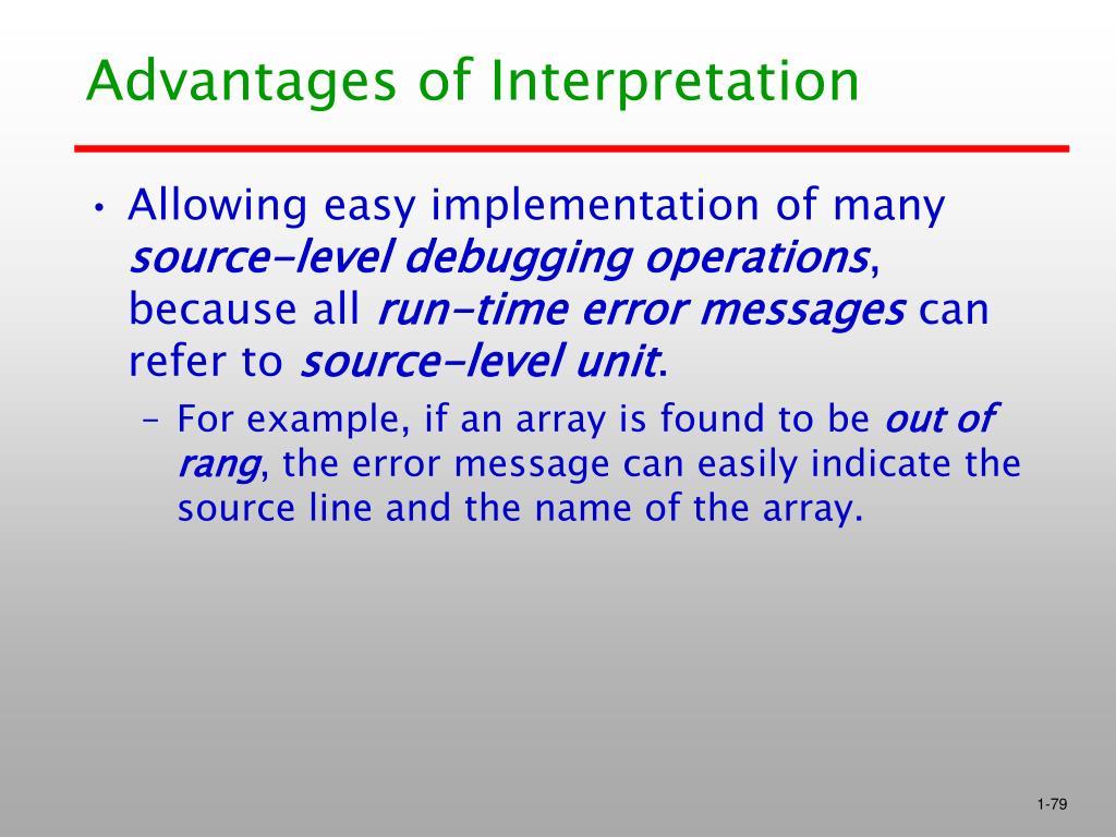 Advantages of Interpretation