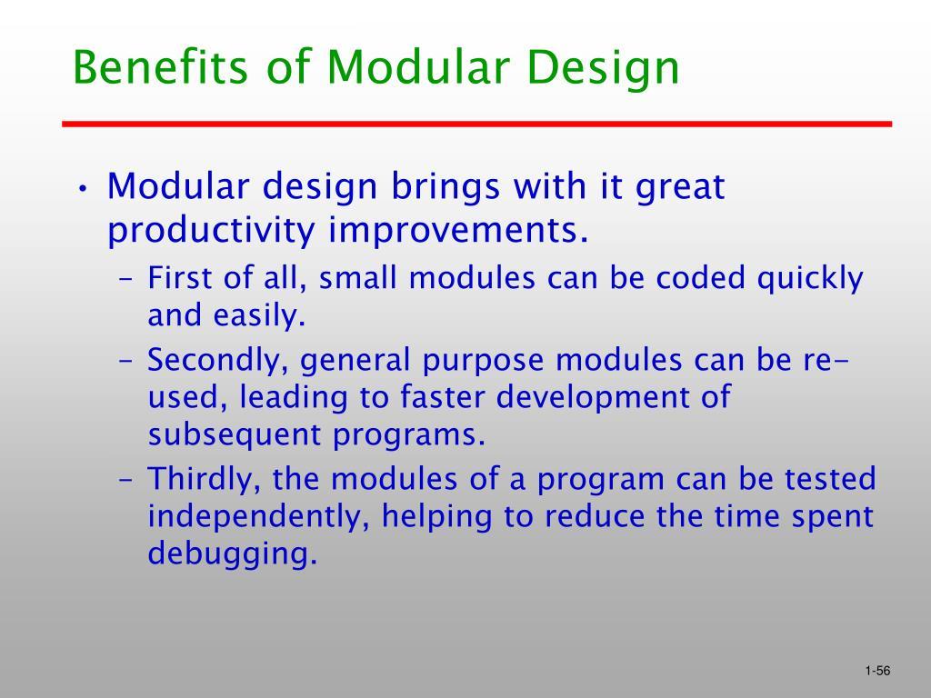 Benefits of Modular Design