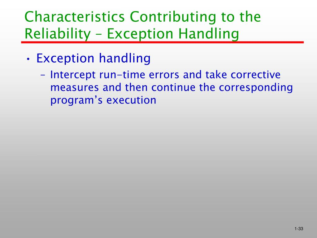 Characteristics Contributing to the Reliability – Exception Handling