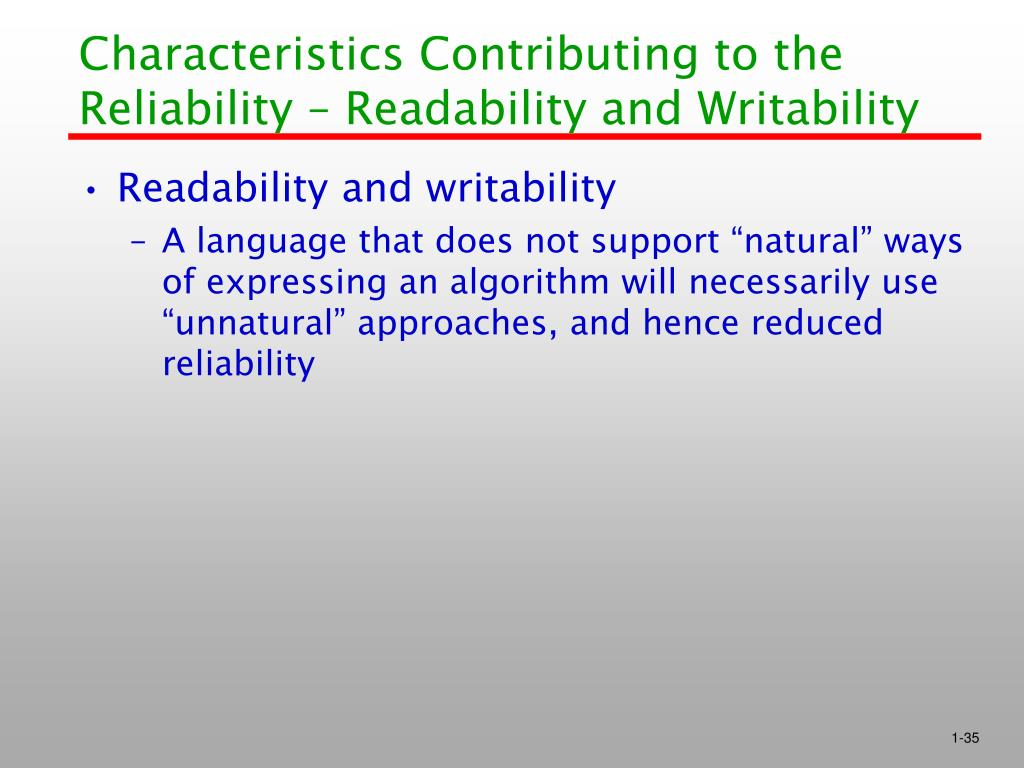 Characteristics Contributing to the Reliability – Readability and Writability
