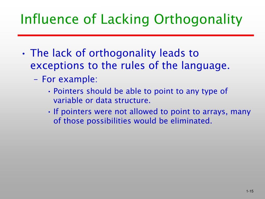 Influence of Lacking Orthogonality