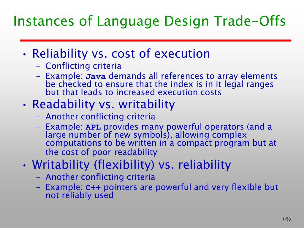 Instances of Language Design Trade-Offs
