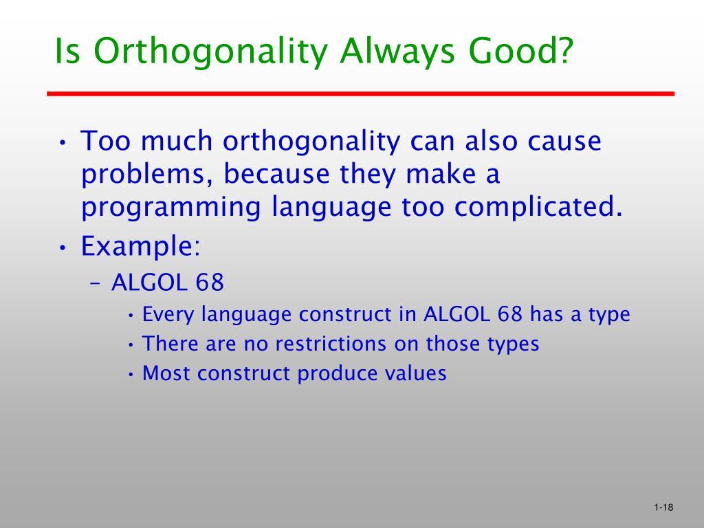Is Orthogonality Always Good?