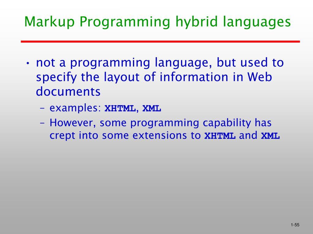 Markup Programming hybrid languages