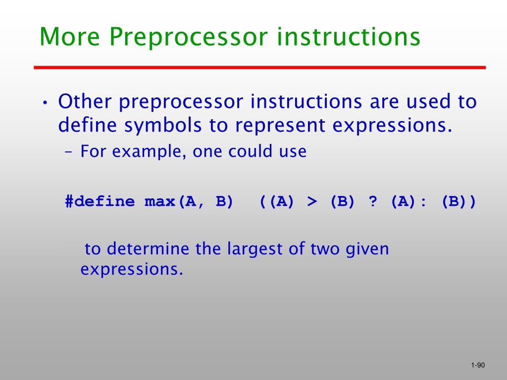 More Preprocessor instructions