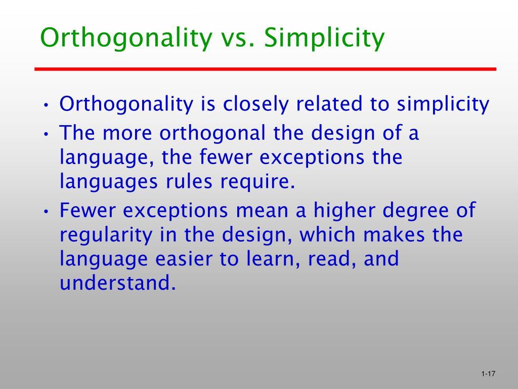 Orthogonality vs. Simplicity