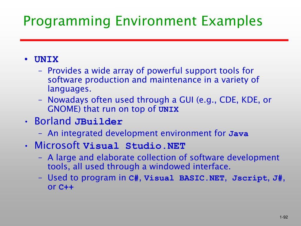 Programming Environment Examples