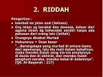 2 riddah