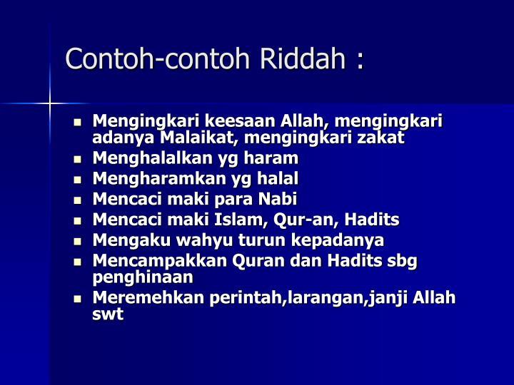 Contoh-contoh Riddah :