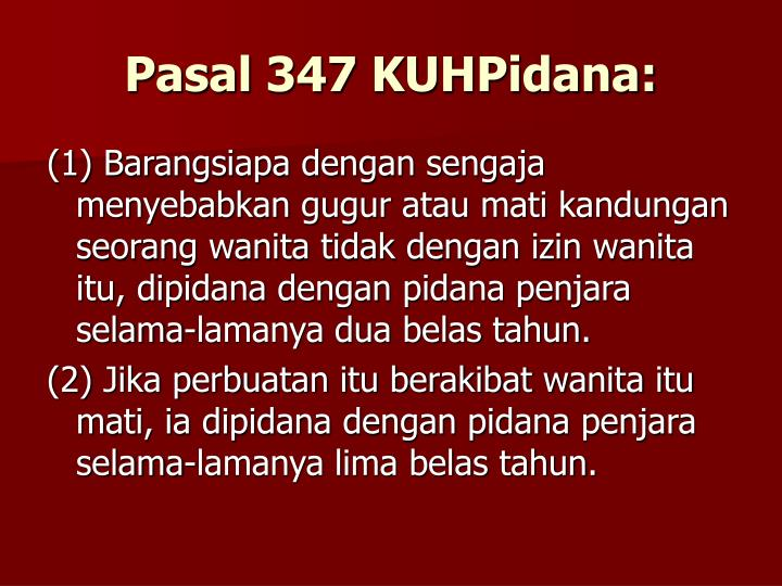 Pasal 347 KUHPidana: