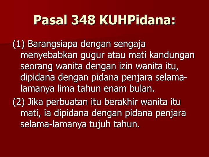 Pasal 348 KUHPidana: