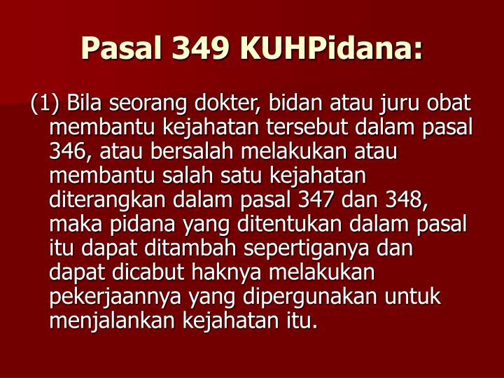 Pasal 349 KUHPidana:
