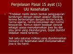 penjelasan pasal 15 ayat 1 uu kesehatan